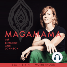 EP41: Rachael Maddox interviews Magamama on the Reparative Power of Connection in Birth and Sex: What Kimberly Shares  Her work with sexuality, birth, and the postpartum time How these often misunderstood parts of our lives can lead to our healing and our soul work Practical tools to start exploring these topics in your own life today  What...
