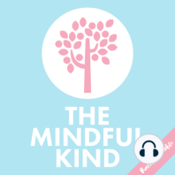 #96: The Mindful Kind // Grief and Loss: Part Two: Hello and a warm welcome to episode 96 of The Mindful Kind podcast and part two of the grief and loss episodes. Discover more real stories from my listeners about their experiences with grief and their advice for getting through it. I...