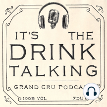It's The Drink Talking 3: Botanical gins: Brought to you by The Thinking Drinkers, Ben McFarland and Tom Sandham, plus The Mistress of Wine, Sam Caporn, this perfect podcast covers all the latest booze news and views you'll need.  In the latest episode, Ben discusses the scientific validi...