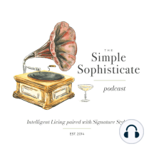 """207: Welcoming the Gifts of a Garden & Yard When the Yard is Small or the Time is Short: ~The Simple Sophisticate, episode #207 ~Subscribe toThe Simple Sophisticate:iTunes