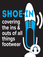 #163 A Rowdy Discussion on the Politics, Policy and Impact of Shoe Tariffs on Shoe Consumers and Brands