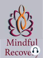 Welcome to Mindful Recovery