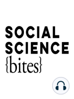 Whose Work Most Influenced You? A Social Science Bites Retrospective, Part 3