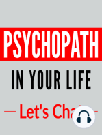 003 – Interviewing Psychopaths, they said WHAT