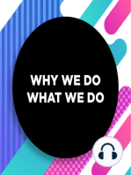 063 │ Intelligence - Part 3 │ Why We Do What We Do