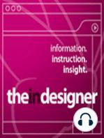 The InDesigner - Episode 33 (VIDEO)