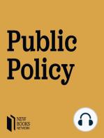 "Justin Parkhurst, ""The Politics of Evidence"