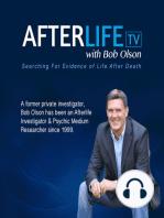 Empaths, Channelers, Spirit Reunions & Dream Visitations on Afterlife TV