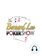 The Bernard Lee Poker Show 10-17-17 with Guest Nick Pupillo