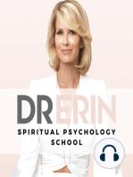 #46 DAILY DR. ERIN   ABUNDANCE IS YOUR BIRTHRIGHT & THE LAW OF ABUNDANCE