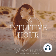 Visual Reception (Clairvoyance): Psychic Medium, Author and Intuitive Life Coach, Michelle Beltran invites you to join her for The Intuitive Hour: Awaken Your Inner Voice. This podcast will teach you how to magnify the powers of your intuitive voice. In her own unique style, Michelle ra...