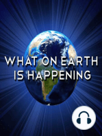 What On Earth Is Happening #076