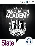 Slate's Negotiation Academy Ep. 7