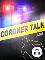 Pt.2-Cocaine, Killing, and Coverup - Coroner Talk™ | Death Investigation Training | Police and Law Enforcement