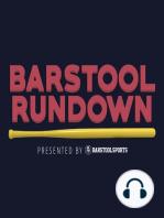Barstool Rundown June 5, 2017