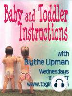 """Baby and Toddler Instructions Welcomes Guest, Dr. Nina Shapiro, Pediatric ENT - Safe Foods For Toddlers - a """"Must Hear"""" Show for All Parents! 07-30-2014"""