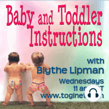 Baby and Toddler Instructions 03-30-2011 With Best-Selling Author, Kristin Maschka