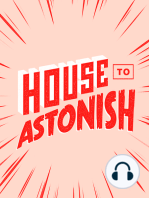 House to Astonish 157 - All The Walls Purple
