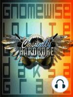 Casually Hardcore Episode 157 - Triumverate