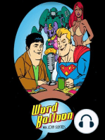 Word Balloon Podcast The Comic Book History Of Comics With Fred Van Lente and Shooters OGN With Eric
