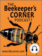 BKCorner Episode 94 - Adventures in Beekeeping