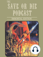 Save or Die Podcast Adventure #34