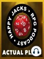 RAZOR03 Happy Jacks RPG Actual Play – Razor Ridge – Werewolf