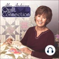 Alex Anderson Quilt Connection: Episode 81