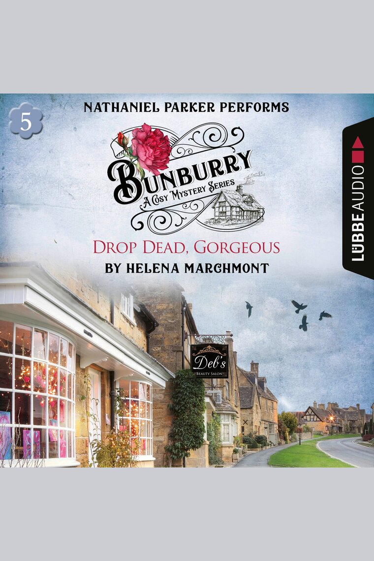 Drop Dead, Gorgeous by Helena Marchmont and Nathaniel Parker - Audiobook -  Listen Online