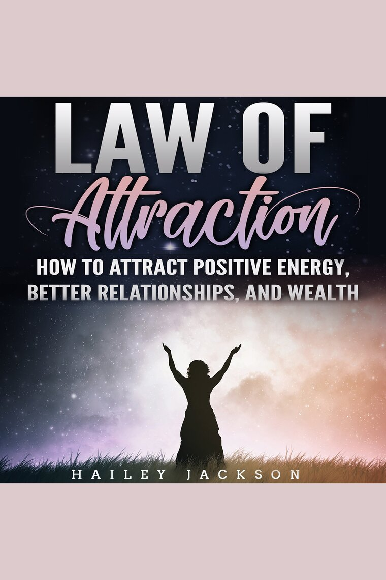 Listen To Law Of Attraction Audiobook By Hailey Jackson And Sandra Mcclammy