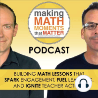 #50: How To Get High IMPACT PD FROM YOUR COUCH: The Make Math Moments Virtual Summit: Join Jon & Kyle in this episode while they share why they created a math PD virtual summit, how it works, and why you NEED to register. Listen in as they outline classroom struggles many teachers have and how the summit sessions will help minimize...