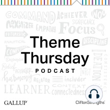 Learner: Highlights From Your CliftonStrengths 34 -- Season 5: To learn more about becoming a Certified Strengths Coach at the Gallup Strengths Center: http://on.gallup.com/1i5OXhq.  Gallup's Theme Thursday is a live Webcast that targets strengths coaches and enthusiasts to provide a deeper context behind the...