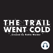 The Trail Went Cold – Episode 140 – Michele Harris: September 11, 2001. Tioga County, New York. 35-year old Michele Harris finishes her evening shift at her workplace, but never returns home. The following morning, Michele's abandoned minivan is discovered on a road next to the driveway of her family's ...