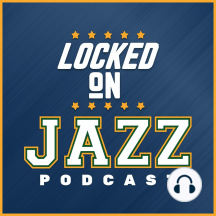 LOCKED ON JAZZ - Tony Jones on Westbrook fall out, how it impacted the off-season and the pivot to Bojan