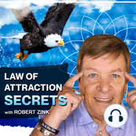 Transform Negative Thoughts To Positive Thoughts - Ancient Wisdom: Robert Zink reveals the secrets to taking control of your mind to manifest anything you want.