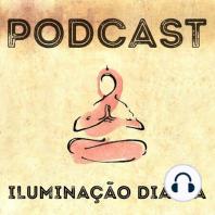 #207 - Negar seus medos pode te prejudicar: Nesse podcast, trago um ensinamento do mestre Zen…