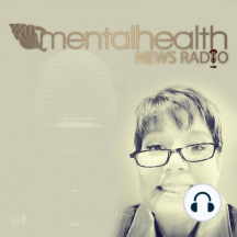 Eating Disorders: Navigating Recovery: Join Frances and Catherine as they talk about their advocacy, work, and personal journeys with eating disorders. They join Mental Health News Radio Network with their new podcast focused solely on eating disorders!   Co-hosts Francis Iacobucci and...