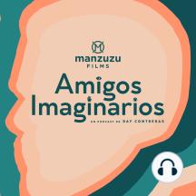 Amigos Imaginarios - EP02 PERFECTO