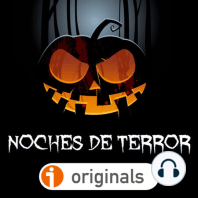NOCHES DE TERROR 01 - Casas encantadas, Espíritus y Entidades Malignas