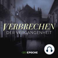 Der Eunuch ohne Skrupel: Blutige Intrigen im Palast der Paläste: Folge 11 des True-Crime-Podcasts von GEO EPOCHE