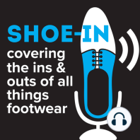 #31 Foster the Footwear People: Catching Up with Cole Haan's Ed Foster: Ed Foster, Director of Global Logistics and Customs Compliance, Cole Haan