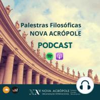 #286 - O Valor dos Hábitos - Isabela Galvão - Nova Acrópole Manaus