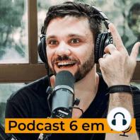 Os efeitos colaterais do 6 em 7. | Podcast 6 em 7 #77: No episódio dessa semana cobriremos os maiores efeitos colaterais de fazer um 6 em 7.