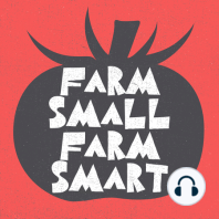 Creating Farm Efficiencies and Lessons Learned from Moving Farms (FSFS224): Farmer Erich Schultz joins me to talk about lessons he has learned after moving his farm several times over the past 10 years. Along the way, Erich has streamlined his farming operation to use fewer tools and use simpler processes. He also...