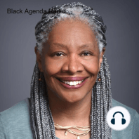 Black Agenda Radio 03.22.21: Welcome to the radio magazine that brings you news, commentary andanalysis from a Black Left perspective. I'm Margaret Kimberley, along with my co-hostGlen Ford. Coming up: the prolific radical professor Joy James speaks out ondecolonizing the Black move...