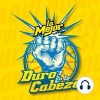 PROGRAMA 14 NOVIEMBRE 2016: DURO Y A LA CABEZA