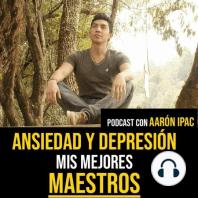 EP 13 - Ataques de ansiedad o depresión, qué hacer y cómo evitarlos