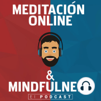 """177. Meditacion Guiada """"Ser consciente de nuestra resistencia a la meditación y solucionarla"""" ( ejerc. Mindfulness)"""