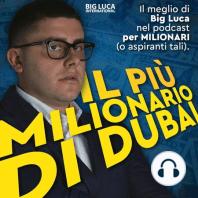 """Come GESTIRE il denaro.: In questa puntata de """"Il più Milionario di Dubai"""", il podcast per Milionari (o aspiranti tali), Big Luca parla di come lui gestisce i propri soldi, i principi da tenere a mente nella gestione del denaro e dell'impresa.  """"Non conosco l'online..."""