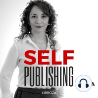 SP 104 - Ecco perché il Self Publishing è l'unica strada possibile (se vuoi mantenere il controllo)
